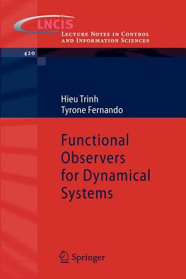 Functional Observers for Dynamical Systems By Trinh, Hieu/ Fernando, Tyrone